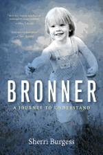 Bronner A Journey to Understand