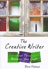Creative Writer Level  Three: Building Your Craft