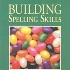 Building Spelling Skills by Christian Liberty Press