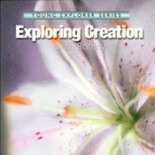 Apologia Exploring Creation with Botany
